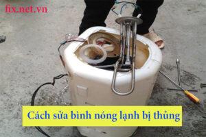 cách sửa bình nóng lạnh bị thủng
