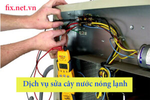 dịch vụ sửa cây nước nóng lạnh