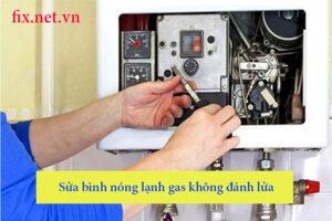 sửa bình nóng lạnh gas không đánh lửa