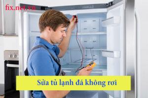 sửa tủ lạnh đá không rơi
