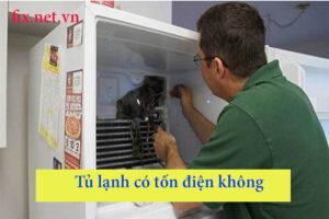tủ lạnh có tốn điện không